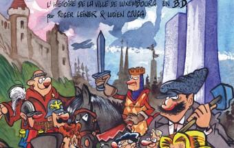 """""""Vum Siggy bis bei d'City"""" -  L'histoire de la ville de Luxembourg en B.D."""